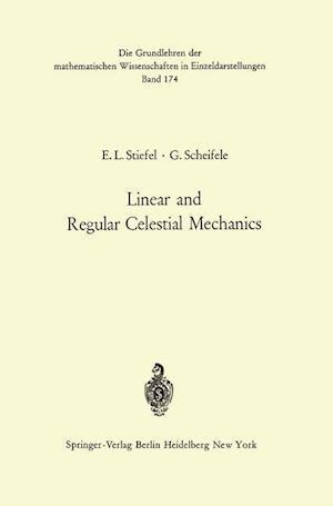 Linear and Regular Celestial Mechanics