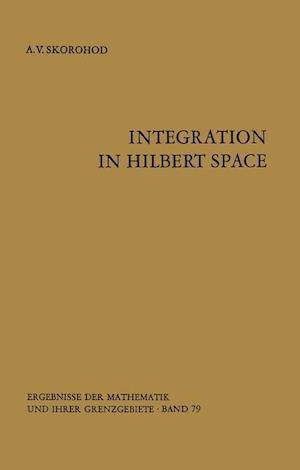 Integration in Hilbert Space