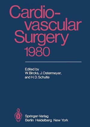 Cardiovascular Surgery 1980 : Proceedings of the 29th International Congress of the European Society of Cardiovascular Surgery