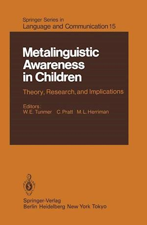 Metalinguistic Awareness in Children : Theory, Research, and Implications