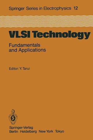 VLSI Technology : Fundamentals and Applications