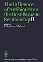The Influence of Antibiotics on the Host-parasite Relationship af Dieter Adam