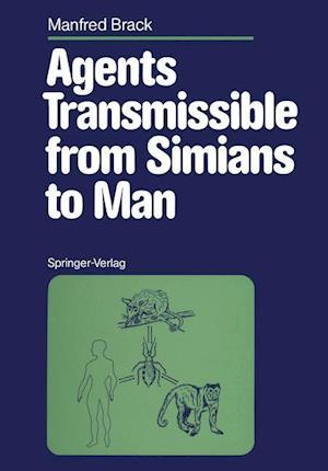 Agents Transmissible from Simians to Man