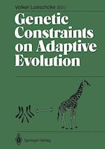 Genetic Constraints on Adaptive Evolution af Volker Loeschcke