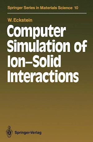 Computer Simulation of Ion-Solid Interactions