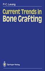 Current Trends in Bone Grafting