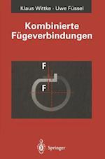 Kombinierte Fugeverbindungen af Klaus Wittke, Uwe Fussel