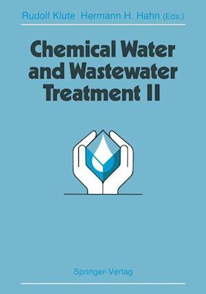 Chemical Water and Wastewater Treatment II