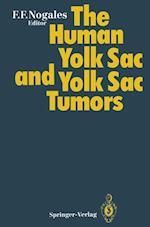 The Human Yolk Sac and Yolk Sac Tumors af Francisco F. Nogales