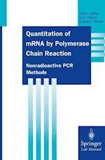 Quantitation of MRNA by Polymerase Chain Reaction af Thomas Kohler