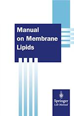 Manual on Membrane Lipids af Rajendra Prasad
