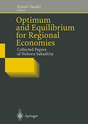 Optimum and Equilibrium for Regional Economies