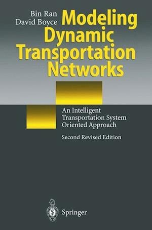 Modeling Dynamic Transportation Networks : An Intelligent Transportation System Oriented Approach