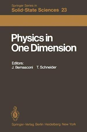 Physics in One Dimension : Proceedings of an International Conference Fribourg, Switzerland, August 25-29, 1980