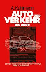 Auto und Verkehr bis 2000 af Albert Kuhlmann