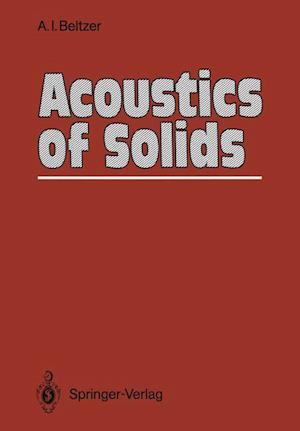 Acoustics of Solids