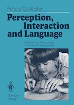 Perception, Interaction and Language