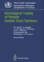 Histological Typing of Female Genital Tract Tumours (WHO, World Health Organization. International Histological Classification of Tumours)