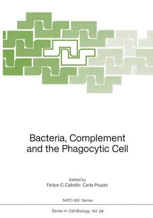 Bacteria, Complement and the Phagocytic Cell
