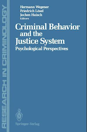 Criminal Behavior and the Justice System: Psychological Perspectives