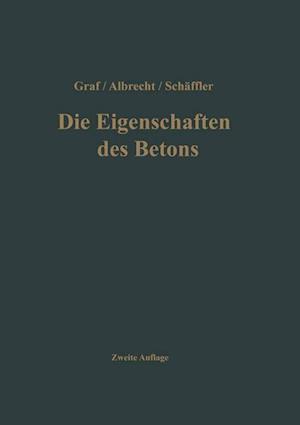Bog, paperback Die Eigenschaften Des Betons af Otto Graf