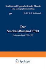 Der Smekal-Raman-Effekt (Struktur Und Eigenschaften Der Materie in Einzeldarstellunge, nr. 19)