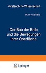 Der Bau der Erde und die Bewegungen ihrer Oberflache af W. Von Seidlitz