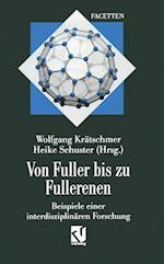 Von Fuller Bis Zu Fullerenen af Wolfgang Kratschmer