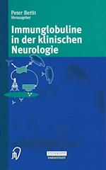 Immunglobuline in Der Klinischen Neurologie