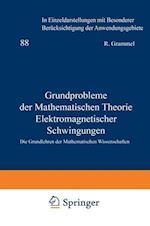 Grundprobleme Der Mathematischen Theorie Elektromagnetischer Schwingungen af Claus Muller