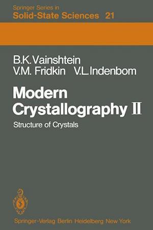 Modern Crystallography II