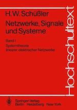 Netzwerke, Signale und Systeme af Hans Wilhelm Schuler