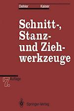 Schnitt-, Stanz- und Ziehwerkzeuge af Gerhard Oehler