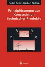 Prinziplosungen zur Konstruktion Technischer Produkte af Rudolf Koller