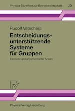 Entscheidungsunterstutzende Systeme fur Gruppen af Rudolf Vetschera