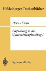 Einfuhrung in die Unternehmensforschung I af R. Henn, H. P. Kunzi