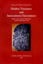 Hidden Treasures and Intercultural Encounters af Li Tang, Dietmar Winkler, Dietmar W Winkler