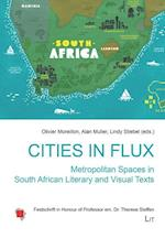 Cities in Flux (Schweizerische Afrikastudien Etudes Africaines Suisses)