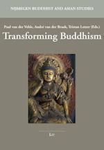 Buddhist Transformations (Nijmegen Buddhist and Asian Studies, nr. 1)