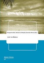 Lost in Media (Medienwelten Braunschweiger Schriften Zur Medienkultur)