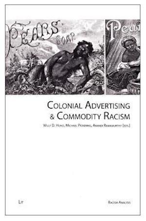 Bog, paperback Colonial Advertising & Commodity Racism af Wulf D. Hund