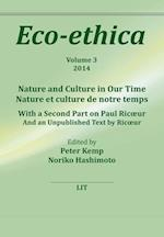 Nature and Culture in Our Time (Eco Ethica, nr. 3)