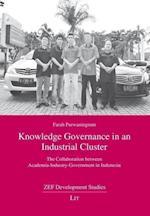 Knowledge Governance in an Industrial Cluster (Zef Development Studies)