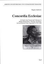 Concordia Ecclesiae (Arbeiten Zur Historischen Und Systematischen Theologie, nr. 21)