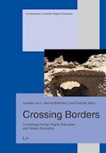 Crossing Borders (Erinnern Und Lernen Texte Zur Menschenrechtspadagogik, nr. 13)