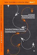 Transcultural Challenge of Medicine (Schriftenreihe Zur Transkulturellen Psychiatrie Psychothera, nr. 7)