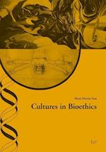 Cultures in Bioethics (Practical Ethics Studies Ethik in Der Praxis Studien, nr. 40)