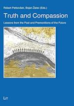 Truth and Compassion (Theology East west Theologie Ost west, nr. 20)