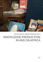 Knowledge Production in and on Africa (African Studies Afrikanische Studien, nr. 56)