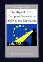 The Migrant Crisis (Studien Zur Politischen Kommunikation, nr. 13)